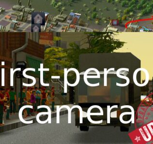 First Person Camera: Updated Mod for Cities Skylines